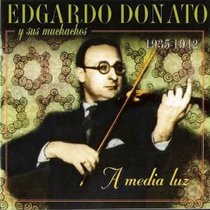 Эдгардо Донато. Аргентинское танго