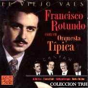 Франциско Ротундо. Аргентинское танго